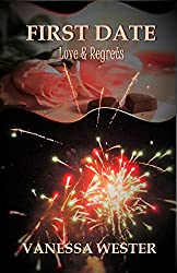 First Date: Love & Regrets (English Edition)