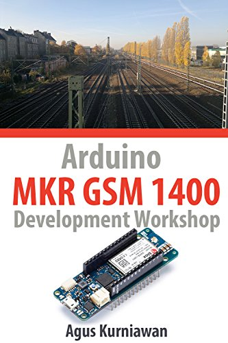 Arduino MKR GSM 1400 Development Workshop