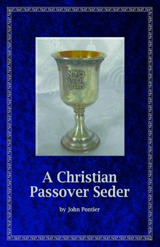 A Christian Passover Seder