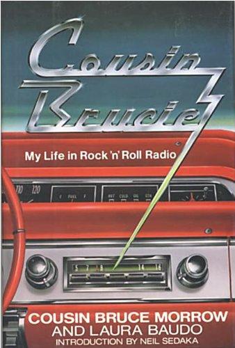 Cousin Brucie: My Living in Rock 'n' Roll Radio