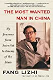 img - for The Most Wanted Man in China: My Journey from Scientist to Enemy of the State book / textbook / text book