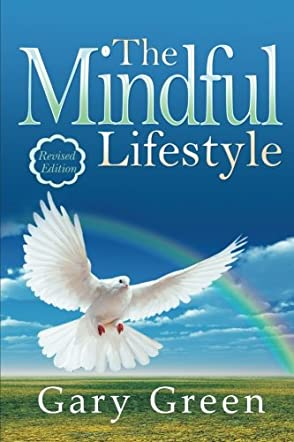 The Mindful Lifestyle