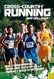Cross-Country Running & Racing, Jeff Galloway, 1841263036