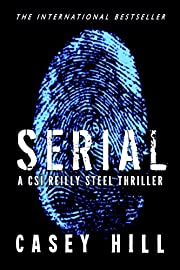SERIAL: Like Scarpetta? You'll LOVE Steel. (CSI Reilly Steel Book 1)