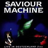Live in Deutschland 2002 by Saviour Machine (2009-01-01)