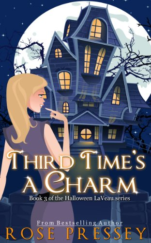 Halloween Wishes For Boyfriend (Third Time's a Charm: A Witch Cozy Mystery (The Halloween LaVeau Series Book)