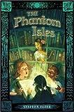 The Phantom Isles, Stephen Alter, 1582347387