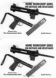 The Submachine Gun (Home Workshop Guns for Defense & Resistance, Vol. 1)