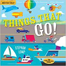 Indestructibles Things That Go Amy Pixton Stephan Lomp border=