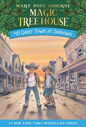 Ghost Town at Sundown (Magic Tree House Book 10) ()