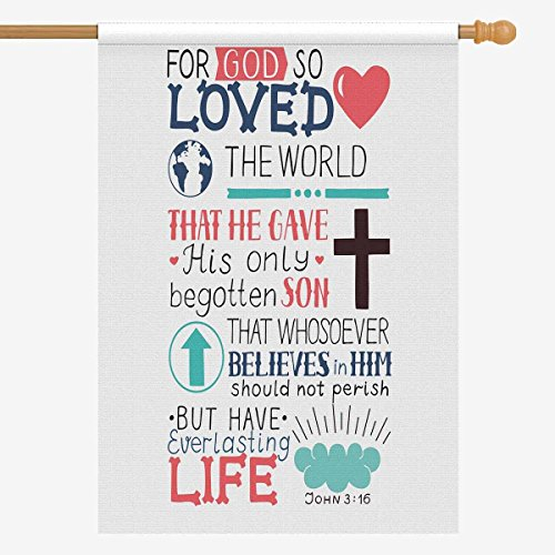 INTERESTPRINT Christian Bible Verse John 3:16 for God So Loved The World House Flags House Banner Decorative Flags for Home Outdoor Welcome Holiday Yard Flags 28