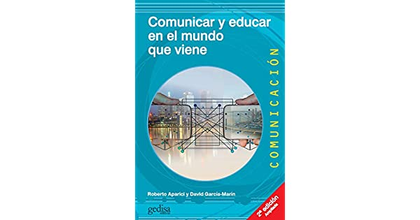 Amazon.com: Comunicar y educar en el mundo que viene (2a ed ...