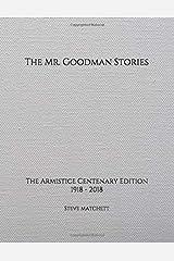 The Mr. Goodman Stories: The Armistice Centenary Edition Paperback
