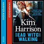 Rachel Morgan: The Hollows (1) - Dead Witch Walking | Kim Harrison