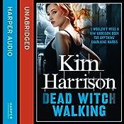 Rachel Morgan: The Hollows (1) - Dead Witch Walking | Kim Harrison