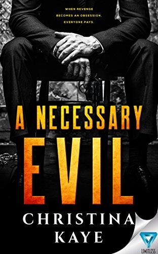 A Necessary Evil ()
