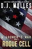 Rogue Cell (A Grower's War) (Volume 3)