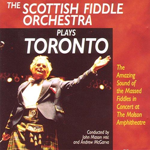 Scottish Fiddle Orchestra Plays Toronto Play Scottish Fiddle