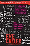 I Am an Emotional Creature, Eve Ensler, 0812970160