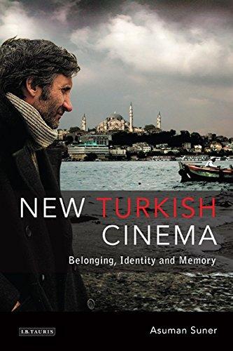 New Turkish Cinema: Belonging, Identity and Memory (Tauris World Cinema Series) pdf