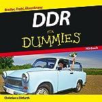 DDR für Dummies: Broiler, Trabi, Ährenkranz | Christian von Ditfurth