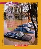Floods (True Books: Earth Science (Paperback))