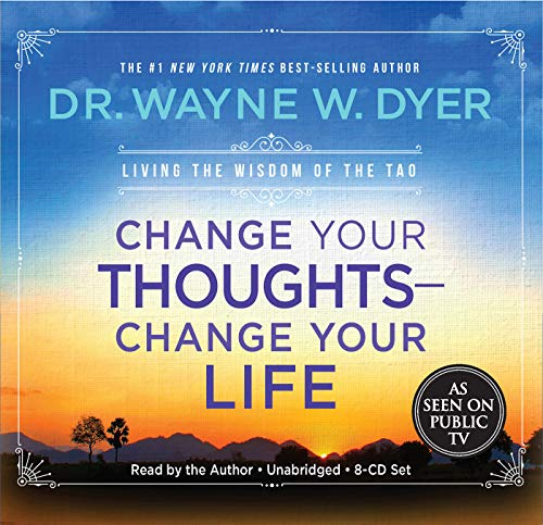 Change Your Thoughts – Change Your Life, 8-CD set: Living the Wisdom of the Tao