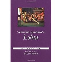 Vladimir Nabokov's Lolita: A Casebook (2002-10-15)