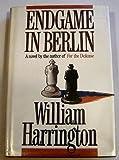 Endgame in Berlin, William Harrington, 1556113137