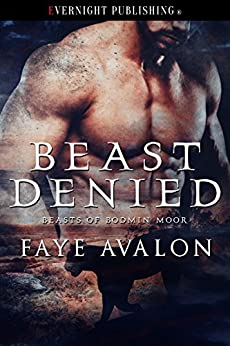 Beast Denied (Beasts of Bodmin Moor Book 2) by [Avalon, Faye]