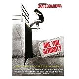 Transworld SKATEboarding's: Are You Alright?