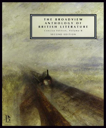 1554811333 - The Broadview Anthology of British Literature: Concise Volume B - Second Edition: The Age of Romanticism - The Victorian Era - The Twentieth Century ... of British Literature - Second Edition)