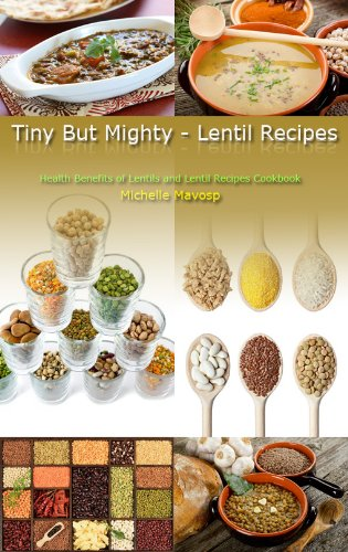 Tiny But Mighty - Lentil Recipes