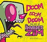DOOM DOOM DOOM: The Art of Invader Zim