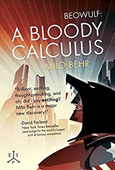 Beowulf: A Bloody Calculus by [Behr, Milo]