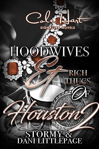 Hoodwives & Rich Thugs of Houston 2