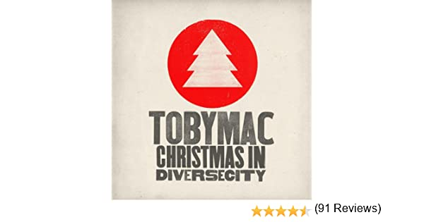 Amazon.com: Christmas In Diverse City: TobyMac: MP3 Downloads