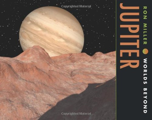 Jupiter (Worlds Beyond): Amazon.es: Miller, Ron, Miller, Ron ...