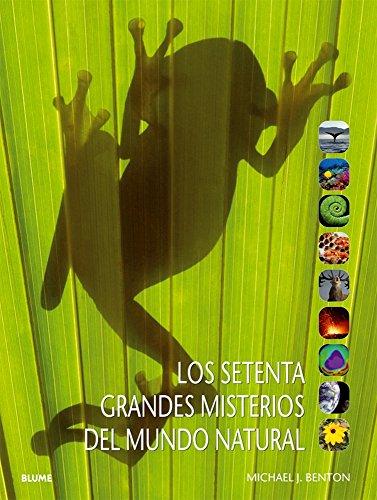 Descargar Libro Los Setenta Grandes Misterios Del Mundo Natural Michael J Benton