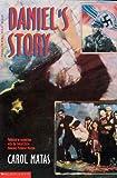 Daniel's Story, Carol Matas, 0785710604