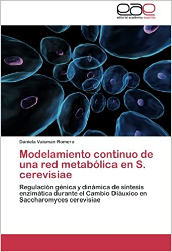 Modelamiento continuo de una red metabólica en S. cerevisiae ...