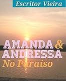 capa de Amanda & Andressa: No Paraíso