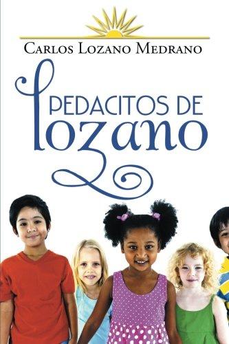 Descargar Libro Pedacitos De Lozano Carlos Lozano Medrano