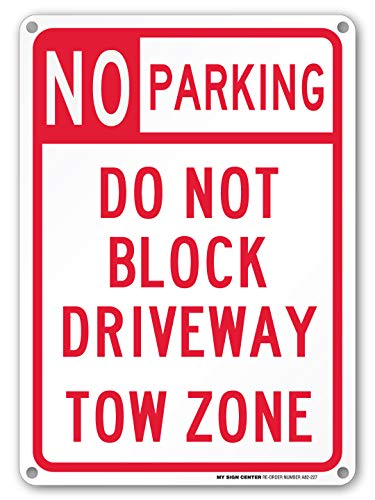No Parking Private Drive - No Parking Do Not Block Driveway Tow Zone Sign - 14