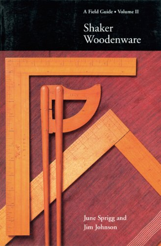 Shaker Woodenware: A Field Guide (Vol. 2)  (Field Guides) (Volume 2)
