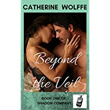 Beyond the Veil (Shadow Company Book 1)