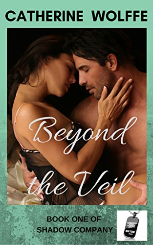 Beyond the Veil (Shadow Company Book 1) by [Wolffe, Catherine]