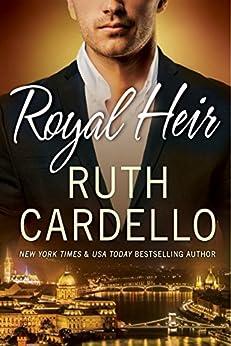 Royal Heir (Westerly Billionaire Book 3) by [Cardello, Ruth]