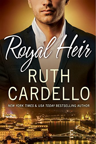 Royal Heir (Westerly Billionaire Book 3) by [Cardello, Ruth]