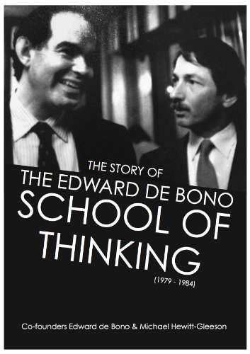 The Story of the Edward De Bono School of Thinking (1979-1984) by [Hewitt-Gleeson, Michael]